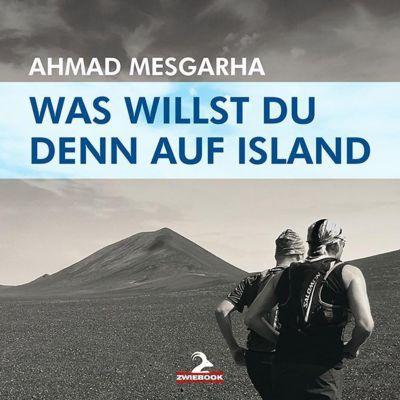 Was willst du denn auf Island, Ahmad Mesgarha