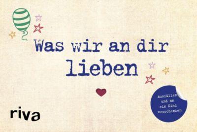 Was wir an dir lieben - Alexandra Reinwarth |