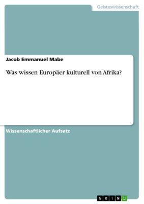 Was wissen Europäer kulturell von Afrika?, Jacob Emmanuel Mabe
