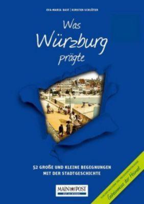 Was Würzburg prägte -  pdf epub