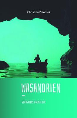 Wasandrien, Christina Polacsek