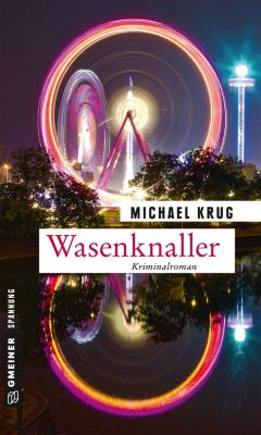 Wasenknaller, Michael Krug