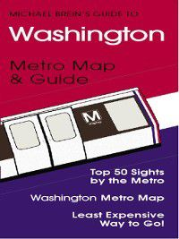 Washington DC Travel Guide, Michael Brein, Penelope Franklin