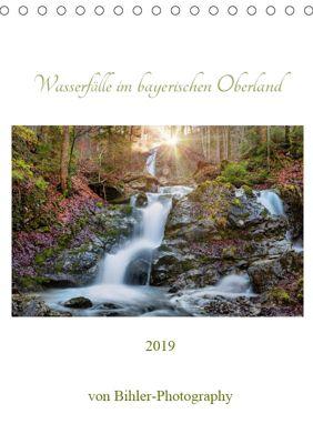 Wasserfälle im bayerischen Oberland (Tischkalender 2019 DIN A5 hoch), Robert Bihler