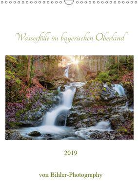 Wasserfälle im bayerischen Oberland (Wandkalender 2019 DIN A3 hoch), Robert Bihler