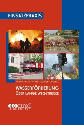 Wasserförderung über lange Wegstrecke, Holger de Vries, Andreas Weich, Wolfgang Freynik, Arvid Graeger, Ulrich Cimolino