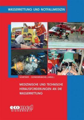 Wasserrettung und Notfallmedizin, Stefan Schröder, Dieter Schneider-Bichel