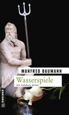 Wasserspiele, Manfred Baumann