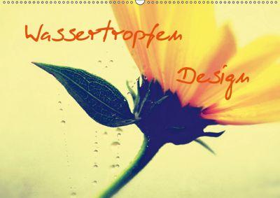 Wassertropfen Design (Wandkalender 2019 DIN A2 quer), Tanja Riedel