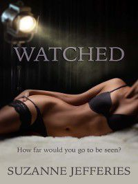 Watched, Suzanne Jefferies