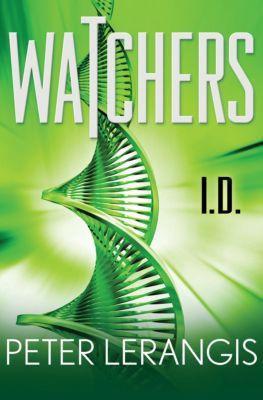 Watchers: I.D., Peter Lerangis