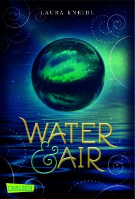 Water & Air - Laura Kneidl |