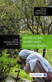 Water in South Asia: Interlacing Water and Human Health