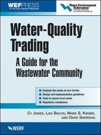Water-Quality Trading, David Sheridan, Cy Jones, Lisa Bacon, Mark S Kieser