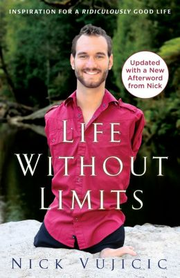 WaterBrook: Life Without Limits, Nick Vujicic