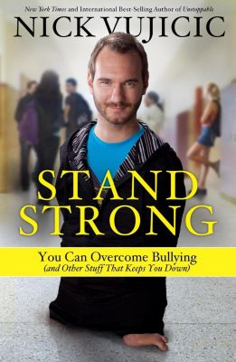 WaterBrook: Stand Strong, Nick Vujicic