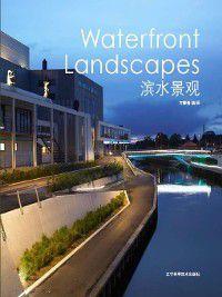Waterfront Landscapes