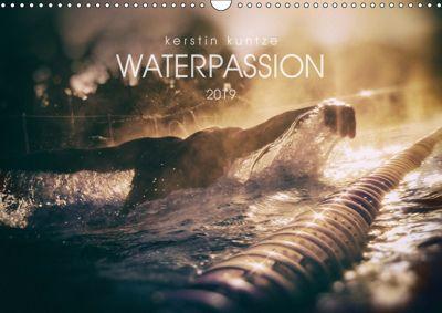 WATERPASSION (Wall Calendar 2019 DIN A3 Landscape), Kerstin Kuntze