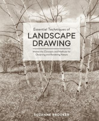 Watson-Guptill: Essential Techniques of Landscape Drawing, Suzanne Brooker