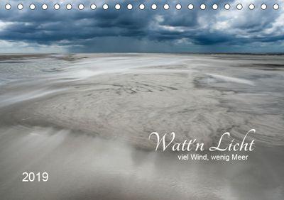 Watt'n Licht, viel Wind, wenig Meer (Tischkalender 2019 DIN A5 quer), Jacqueline Hirscher