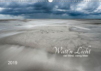 Watt'n Licht, viel Wind, wenig Meer (Wandkalender 2019 DIN A3 quer), Jacqueline Hirscher