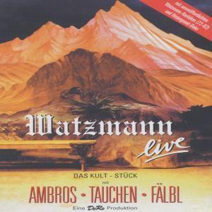 Watzmann Live, Wolfgang Ambros