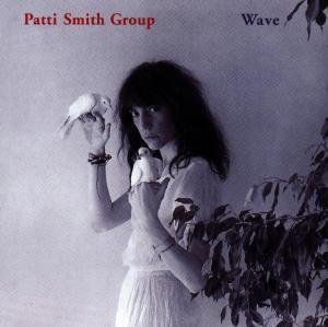 Wave, Patti Smith