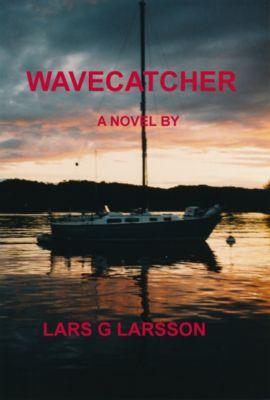 Wavecatcher, Lars G. Larsson