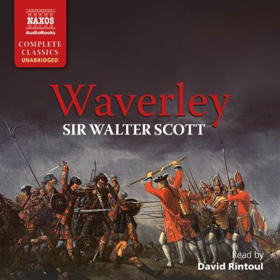 Waverley (Unabridged), Sir Walter Scott