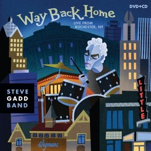 Way Back Home - Live From Rochester, Steve Band Gadd