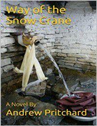 Way of the Snow Crane, Andrew Pritchard