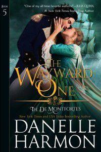 Wayward One, Danelle Harmon