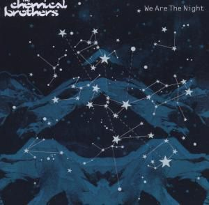 We Are The Night, The Chemical Brothers