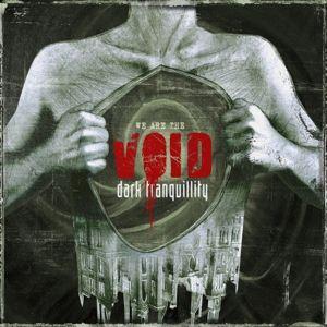 We Are The Void, Dark Tranquillity
