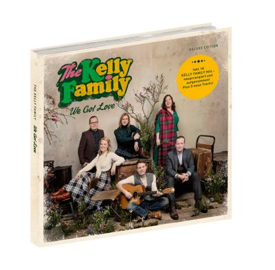 We Got Love (Deluxe Edition), The Kelly Family