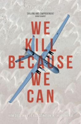 We Kill Because We Can, Laurie Calhoun