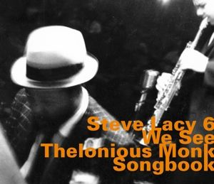 We See-Thelonius Monk Songbook, Steve Lacy, Steve Potts