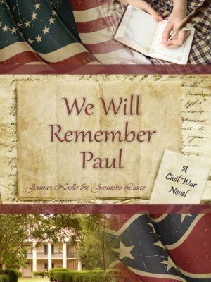 We Will Remember Paul, Janneke Linae, Jennae Noelle