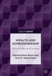 Wealth and Homeownership, Mariacristina Rossi, Eva M. Sierminska