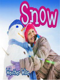 Weather Wise: Snow, Helen Cox Cannons