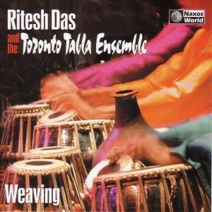 Weaving, Ritesh Das, Toronto Tabla Ensem
