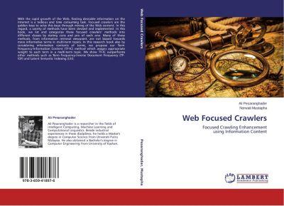 Web Focused Crawlers, Ali Pesaranghader, Norwati Mustapha
