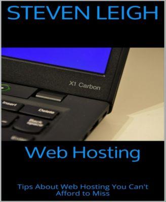 Web Hosting, Steven Leigh