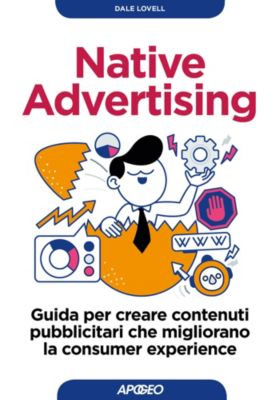 Web marketing: Native Advertising, Dale Lovell
