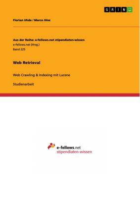 Web Retrieval, Florian Uhde, Marco Hinz