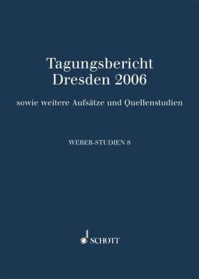 Weber-Studien: Bd.8 Tagungsbericht Dresden 2006
