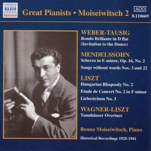 Weber-Tausig/Mendelssohn/Liszt, Benno Moiseiwitsch