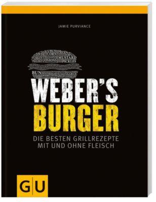 weber 39 s burger buch von jamie purviance bei bestellen. Black Bedroom Furniture Sets. Home Design Ideas
