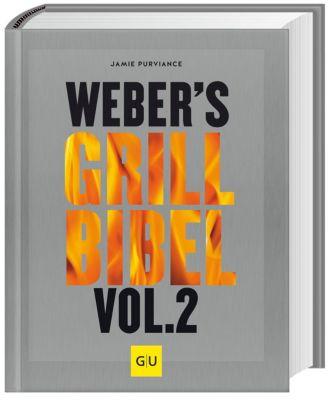 Weber's Grillbibel - Jamie Purviance |