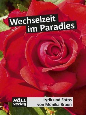 Wechselzeit im Paradies - Monika Braun  
